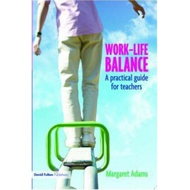 Work-Life Balance - Margaret Adams