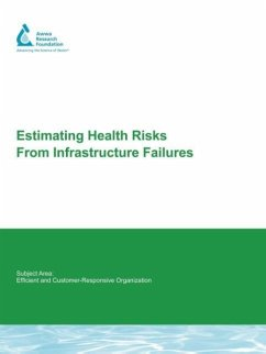 Estimating Health Risks from Infrastructure Failures - Emde, Karen M. E. Smith, Daniel W. Talbot, James A.