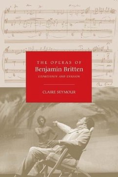 The Operas of Benjamin Britten - Seymour, Claire