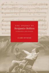 The Operas of Benjamin Britten: Expression and Evasion - Seymour, Claire
