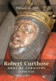 Robert `Curthose', Duke of Normandy (c.1050-1134) - William M. Aird