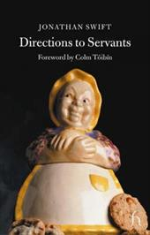 Directions to Servants - Swift, Jonathan / Toibin, Colm