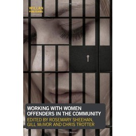 Sheehan, R: Working with Women Offenders in the Community - Rosemary Sheehan