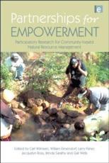 Partnerships for Empowerment - Carl Wilmsen (editor), William F. Elmendorf (editor), Larry Fisher (editor), Jacquelyn Ross (editor), Brinda Sarathy (editor), Gail Wells (editor)