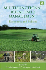 Multifunctional Rural Land Management: Economics and Policies - Floor Brouwer