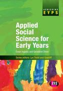 Oliver, Geraldine;Ingleby, Ewan: Applied Social Science for Early Years