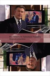 The American Television Industry - Curtin, Michael / Shattuc, Jane
