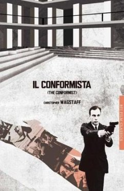 Il conformista (The Conformist) - Wagstaff, Chris