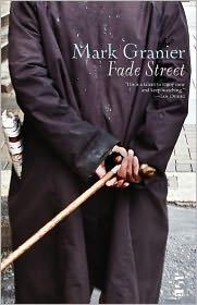 Fade Street - Mark Granier