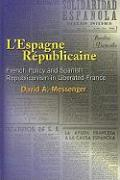 L'Espagne Republicaine: French Policy and Spanish Republicanism in Liberated France