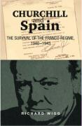 Churchill and Spain: The Survival of the Franco Regime, 1940-1945