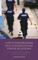 Counterterrorism and International Power Relations: The EU, ASEAN and Hegemonic Global Governance