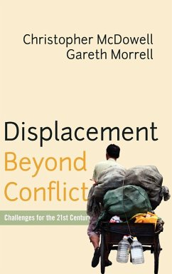 Displacement Beyond Conflict - McDowell, Chris Morrell, Gareth