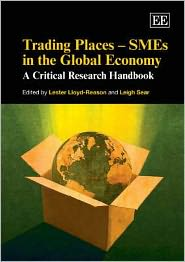Trading Places - SMEs in the Global Economy: A Critical Research Handbook
