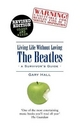 Living Life without Loving the Beatles - Gary Hall