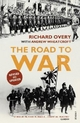 The Road to War - Richard Overy; Andrew Wheatcroft