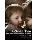 A Child in Pain - Leora Kuttner