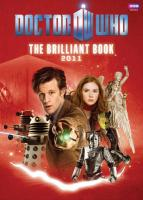 The Brilliant Book of Doctor Who 2011 Hc