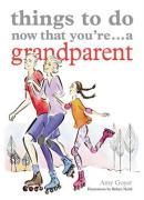 Things to Do Now That You're a Grandparent