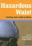 Hazardous Waist: Tackling Male Weight Problems