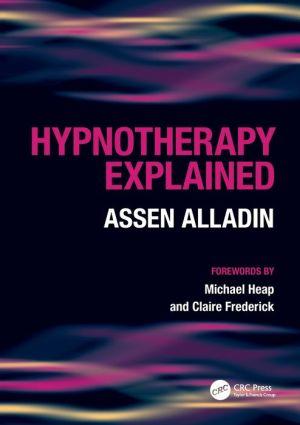 Hypnotherapy Explained - Assen Alladin, Robert Glenn