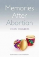 Memories After Abortion - Vivian Wahlberg; Beverley Hancock