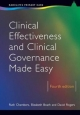 Clinical Effectiveness and Clinical Governance Made Easy - Ruth Chambers; Elizabeth Boath; David Rogers