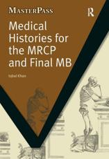 Medical Histories for the MRCP and Final MB - Iqbal Khan, Zafar Iqbal