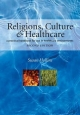 Religions, Culture and Healthcare - Susan Hollins