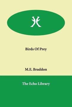 Birds of Prey - Braddon, Mary Elizabeth Braddon, M. E.