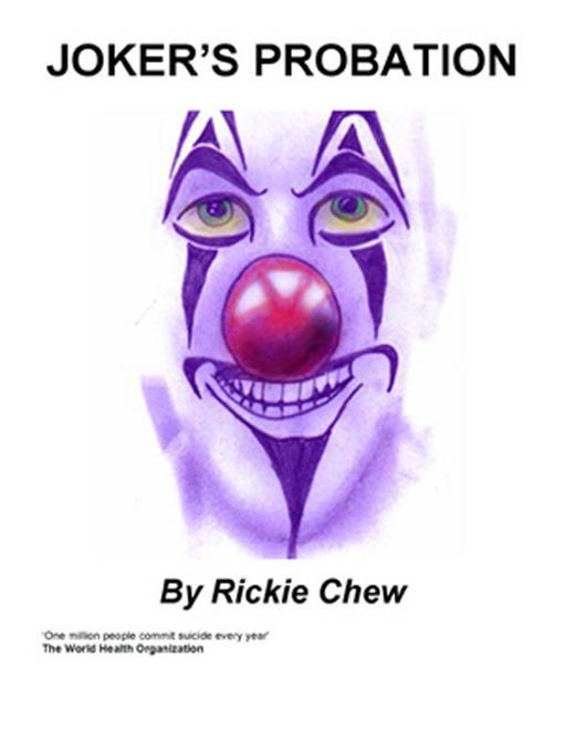 Joker´s Probation als eBook von Rickie Chew - Chipmunkapublishing