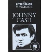 Johnny Cash - Nick Crispin (compiler), Tom Farncombe (editor), Matt Cowe (arranger of music), Jason Broadbent (arranger of music), Jon Paxman (arranger of music)
