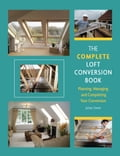Complete Loft Conversion Book - Julian Owen