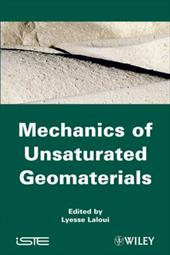 Mechanics of Unsaturated Geomaterials - Laloui, Lyesse