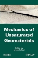 Mechanics of Unsaturated Geomaterials - Lyesse Laloui