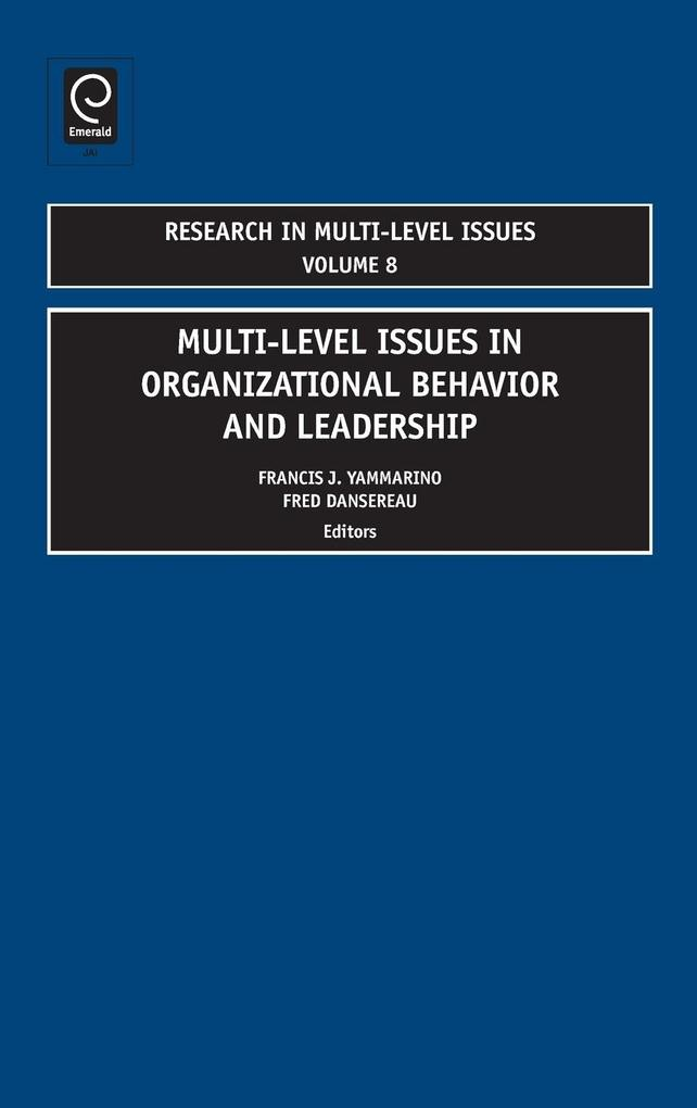 Multi-Level Issues in Organizational Behavior and Leadership als Buch von - Emerald Group Publishing Limited