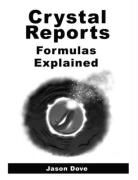 Crystal Reports Formulas Explained