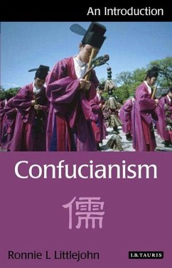 Confucianism: An Introduction - Littlejohn, Ronnie