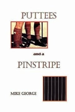 Puttees and Pinstripe - George, Mike