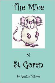 The Mice Of St Goran - Rosalind Winter