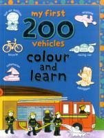 My First 200 Vehicles - Illustrator: Hughes, Cathy Crossley, David Abbott, Simon
