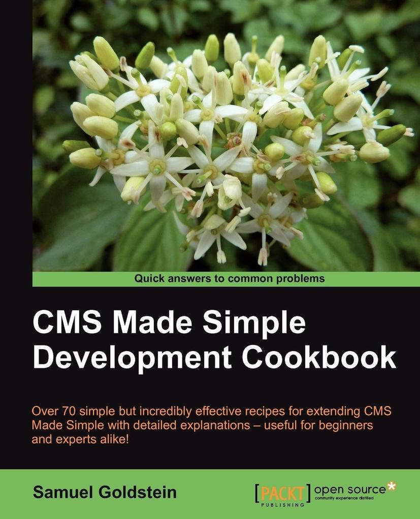 CMS Made Simple Development Cookbook als Taschenbuch von Samuel Goldstein - Packt Publishing
