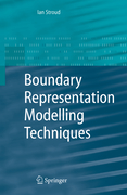 Stroud, Ian: Boundary Representation Modelling Techniques