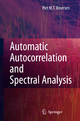 Automatic Autocorrelation and Spectral Analysis - Petrus M.T. Broersen