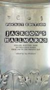 Pocket Edition Jackson's Hallmarks: English, Scottish, Irish Silver and Gold Marks from 1300 to the Present Day