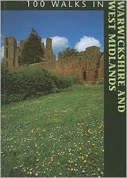 100 Walks in Warwickshire and West Midlands - Richard Sale