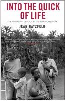 Into the Quick of Life: The Rwandan Genocide - The Survivors Speak