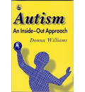 Autism: An Inside-Out Approach - Donna Williams