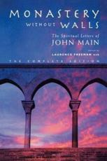 Monastery without Walls - Main, John