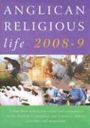 Anglican Religious Life: A Yearbook of Religious Orders and Communities in the Anglican Communion, and Tertiaries, Oblates, Associates and Comp